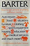 img - for Barter: How to Get Almost Anything Without Money book / textbook / text book