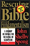 Rescuing the Bible from Fundamentalism: A Bishop