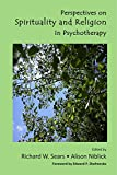 Perspectives on Spirituality and Religion in Psychotherapy, Edited Volume, 156887152X