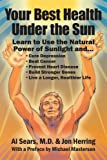 Your Best Health under the Sun, Alfred Sears and Jon Herring, 0979470315