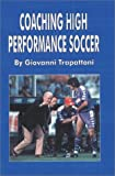 img - for Coaching High Performance Soccer by Giovanni Trapattoni (2000-05-01) book / textbook / text book