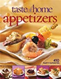 Taste of Home: Appetizers: 410 Party Favorites