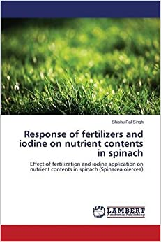 Response of fertilizers and iodine on nutrient contents in spinach