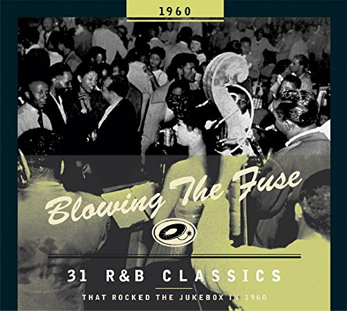 Blowing the Fuse: 31 R&B Classics That Rocked the Jukebox in - Shops Rock Blowing In