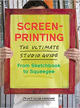 Pulled: A Catalog of Screen Printing: Michael Perry