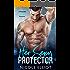 Her Sexy Protector: A Forbidden Bad Boy Romance