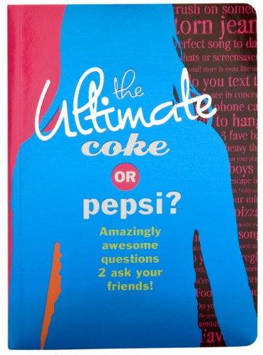 Read Online The Ultimate Coke or Pepsi? PDF