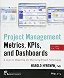 Project Management Metrics, KPIs, and Dashboards: A