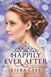 """""""Happily Ever After - Companion to the Selection Series (The Selection Novella)"""" av Kiera Cass"""