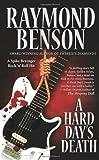 A Hard Day's Death, Raymond Benson, 0843960639