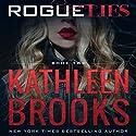 Rogue Lies Hörbuch von Kathleen Brooks Gesprochen von: Therese Plummer