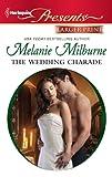 The Wedding Charade, Melanie Milburne, 0373237669