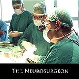 The Neurosurgeon
