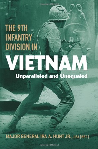 The 9th Infantry Division in Vietnam: Unparalleled and Unequaled (American Warrior Series) (9th Infantry Division)