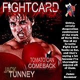 Tomato Can Comeback: Fight Card
