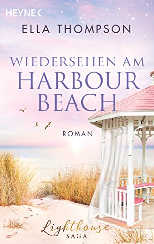 Wiedersehen am Harbour Beach: Roman (Die Lighthouse-Saga 3) (German Edition) (Cod Cape Beach Lighthouse)