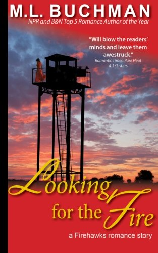 Looking for the Fire (Firehawks Lookouts) (Volume 1)