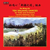 10 Xinjiang Dances for Violin  and  Orchestra