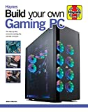 Build Your Own Gaming PC: The step-by-step manual to building the ultimate computer (Haynes Manuals)