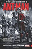 The Astonishing Ant-Man Vol. 1: Everybody Loves Team-Ups