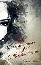 The Disappearance of Catherine Brodie (Brodie Saga Book 1)