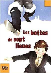 Les Bottes De Sept Lieues ET Autres Nouvelles (Folio Junior) by Marcel