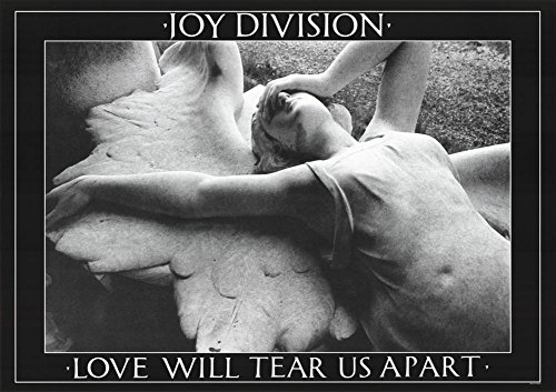 Joy Division Love Will Tear Us Apart Music Poster Print