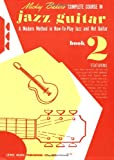 Mickey Baker's Complete Course in Jazz Guitar, Mickey Baker, 0825652812