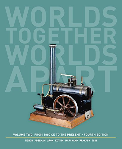 039392209X - Worlds Together, Worlds Apart: A History of the World: From 1000 CE to the Present (Fourth Edition)  (Vol. 2)