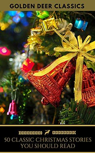 50 Outstanding example Christmas Stories You Should Read (Golden Deer Classics)