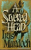A Severed Head, Iris Murdoch, 0670636746