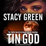 Tin God : Delta Crossroads, Book 1 | Stacy Green