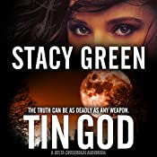 Tin God: Delta Crossroads, Book 1 | Stacy Green