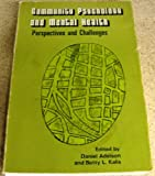 Community Psychology and Mental Health, Daniel Adelson and Betty L. Kalis, 0810203774
