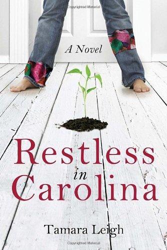 Read Online Restless in Carolina: A Novel (Southern Discomfort) pdf epub