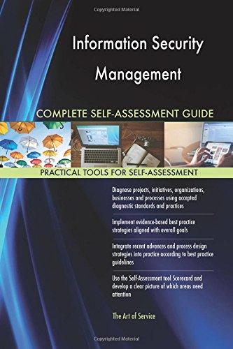 Read Online Information Security Management Complete Self-Assessment Guide pdf epub