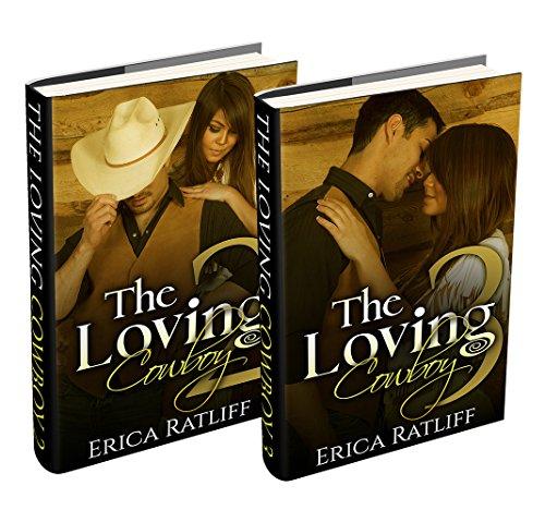 (2 Book Box Set) The Loving Cowboy: 2 & 3