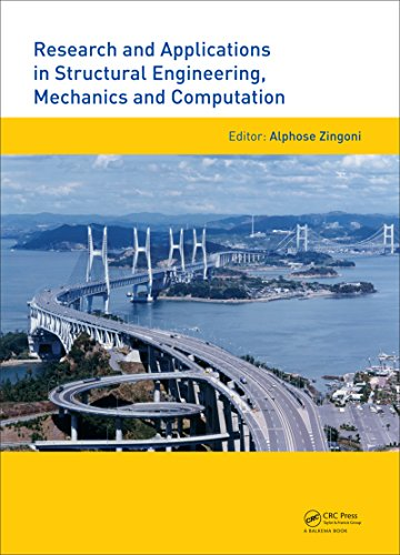 Research and Applications in Structural Engineering, Mechanics and Computation Pdf