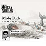 The Modern Scholar: Moby Dick: America's Epic | Professor Timothy B. Shutt