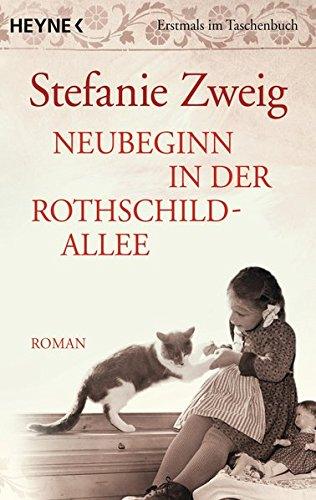 Neubeginn in der Rothschildallee (4): Roman (Die Rothschildsaga, Band 4)