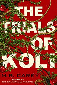 The Trials of Koli (The Rampart Trilogy Book 2)