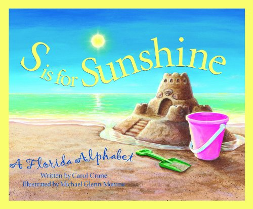 S is for Sunshine: A Florida Alphabet