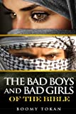 The Bad Boys and Girls of the Bible, Boomy Tokan, 149230297X