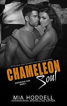 Chameleon Soul (Chequered Flag Book 1) by [Hoddell, Mia]
