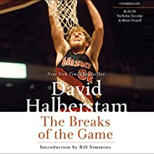 The Breaks of the Game Audiobook by David Halberstam Narrated by Brian Troxell