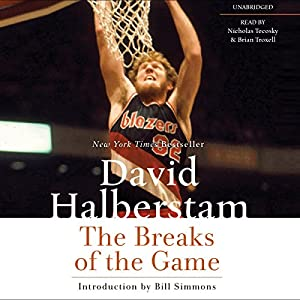 The Breaks of the Game Audiobook