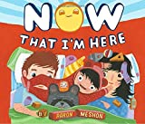 #9: Now That I'm Here