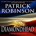 Diamondhead Audiobook by Patrick Robinson Narrated by Charles Leggett