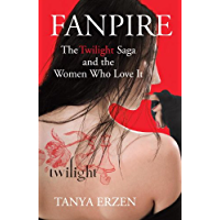 Fanpire: The Twilight Saga and the Women Who Love it book cover