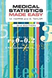 : Medical Statistics Made Easy, third edition